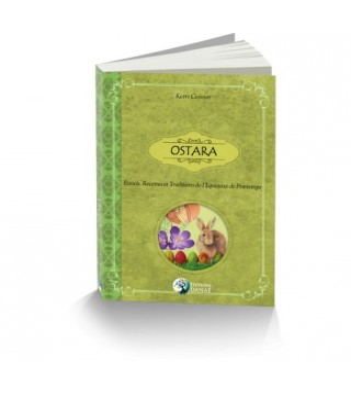 Ostara-Rituels,recettes & Traditions de l'équinoxe de printemps