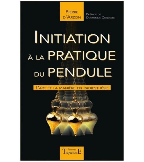 Initiation: La Pratique du Pendule