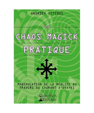 La Chaos Magick Pratique