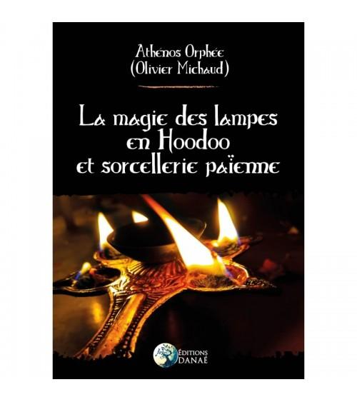 La Magie des Lampes en Hoodoo et Sorcellerie Païenne