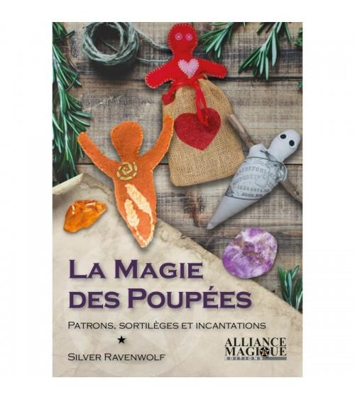 La Magie des Poupées: Patrons, Sortilèges et Incantations