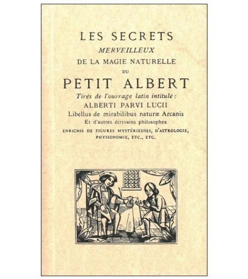 Les secrets merveilleux de la magie naturelle du Petit Albert