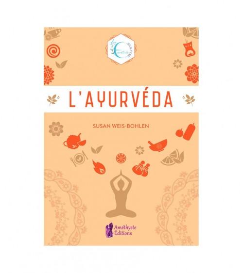 L'Ayurveda (Les essentiels bien-être)
