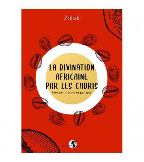Les Cauris - Un art divinatoire africain à la portée de tous