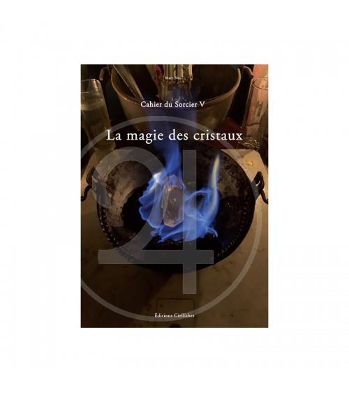 La magie des cristaux (cahier 5)
