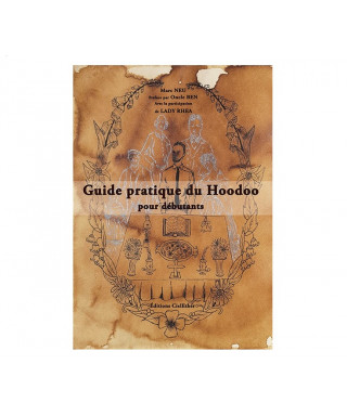 Guide pratique du Hoodoo