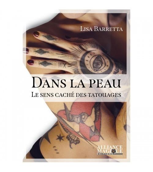Dans la peau : le sens caché des tatouages
