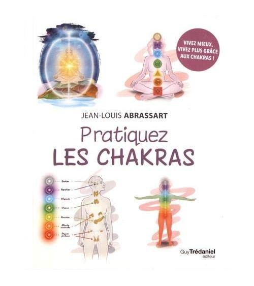 Pratiquez les chakras