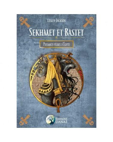 Sekhmet et Bastet : Puissances félines d'Egypte