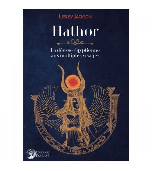 Hathor : la déesse égyptienne aux multiples visages