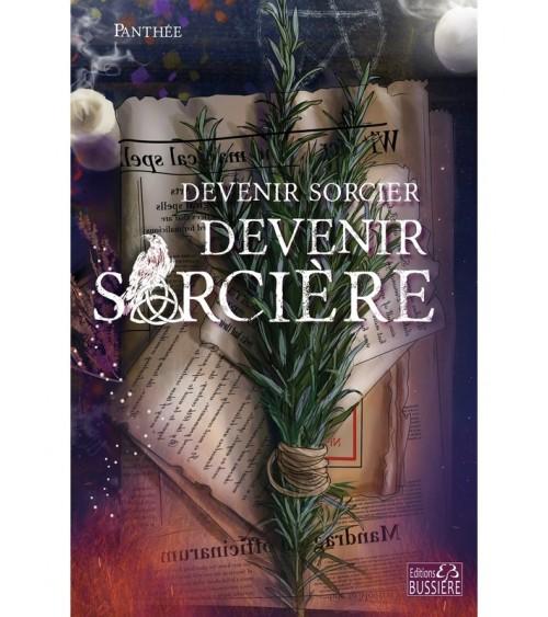 Devenir sorcier - Devenir sorcière, sorcellerie livre sorcier livre sorcière