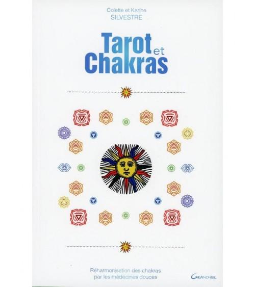 Tarot et Chakras - Réharmonisation des chakras par les médecines douce