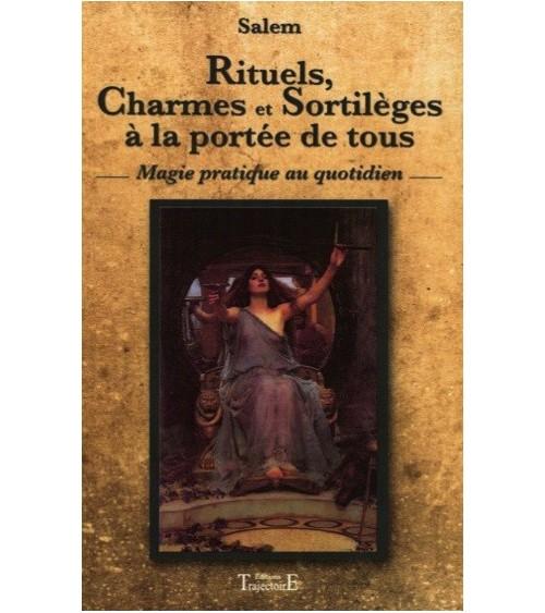 Rituels, Charmes et Sortilèges