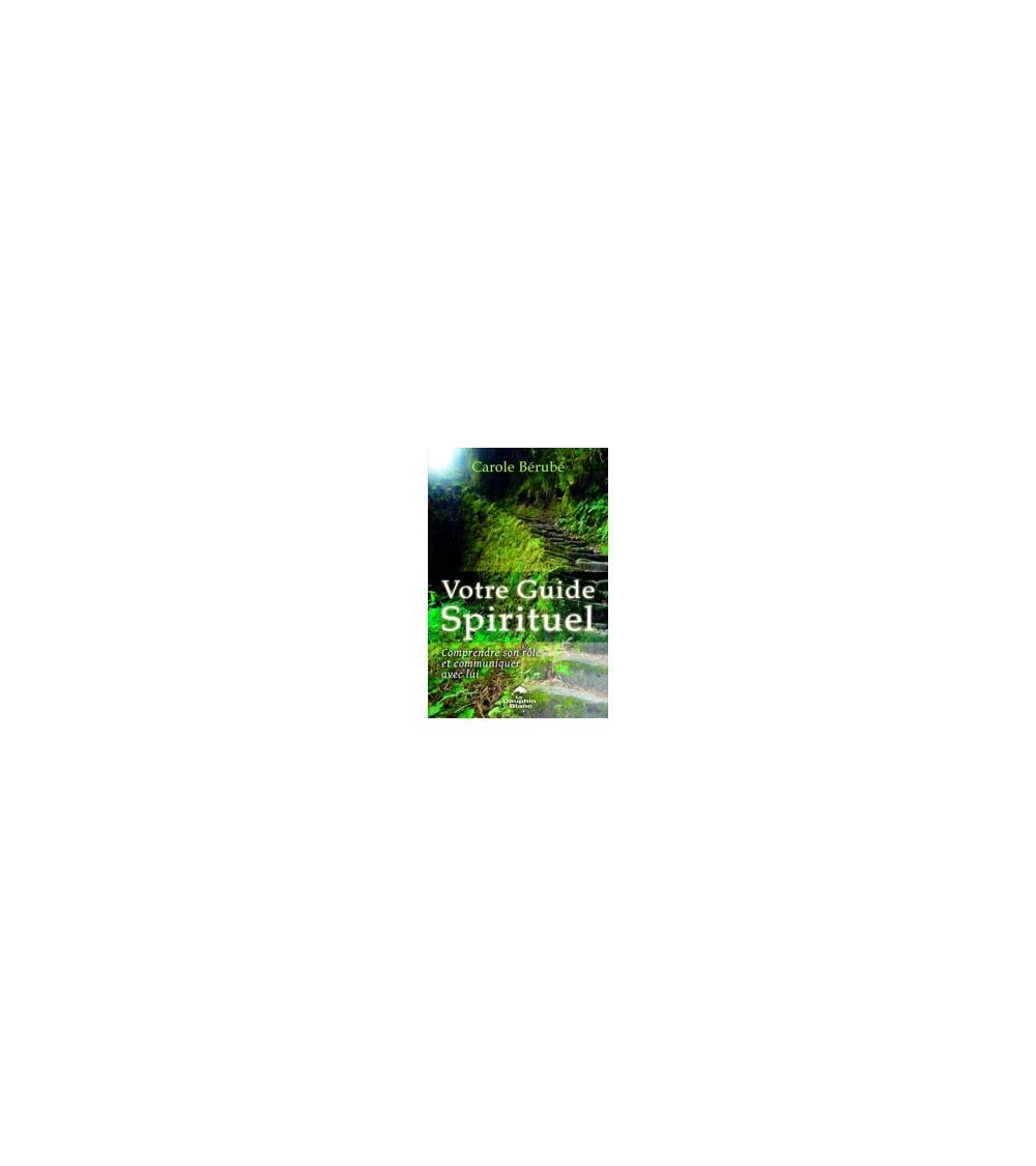 Votre Guide Spirituel - Comprendre son rôle et communiquer avec lui