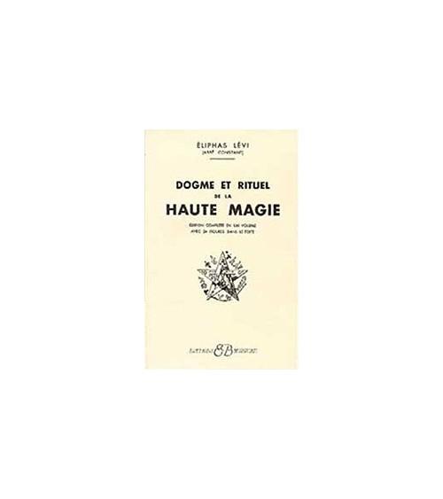 Dogmes et rituels de haute magie