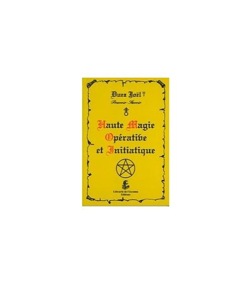 Haute magie opérative et initiatique