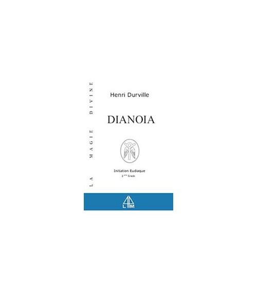 Dianoia - Magie divine - T. 2