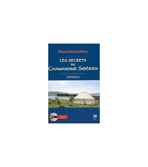 Les secrets du Chamanisme Sibérien