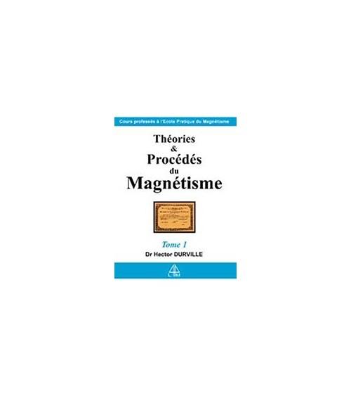 Théories et procédés du magnétisme T.1