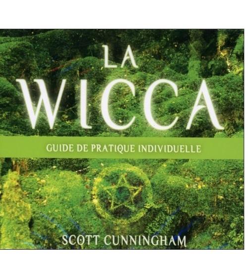 la wicca guide de pratique individuelle