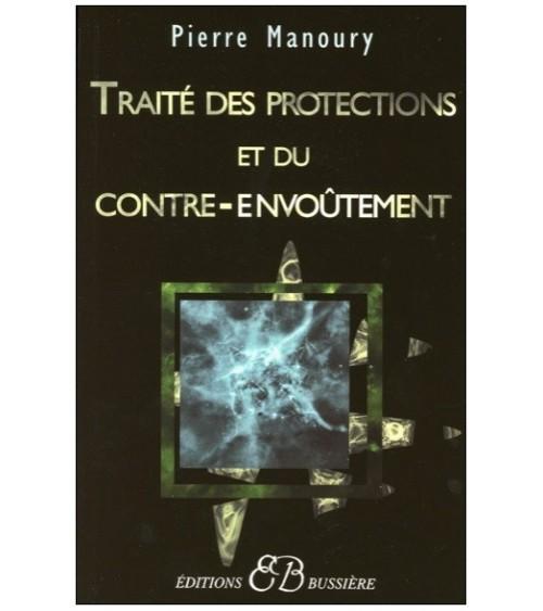 Traité des protections et du contre-envoûtement