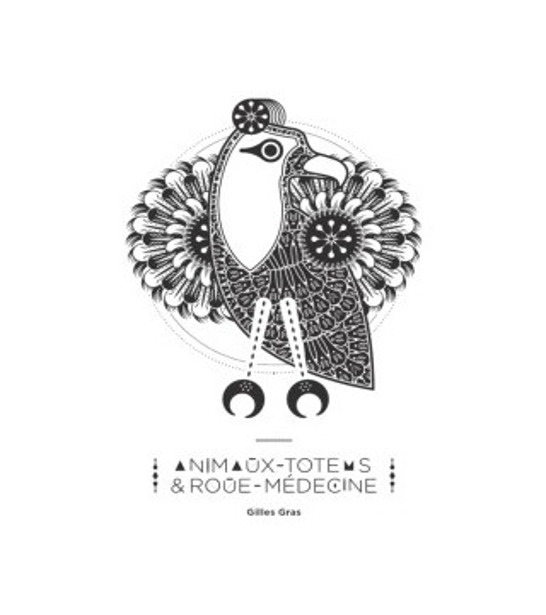 Animaux Totems & Roue-Medecine