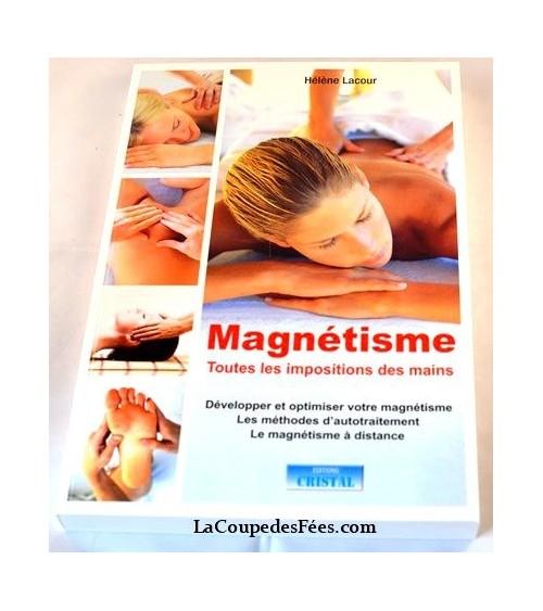 Magnétisme toutes les impositions des mains