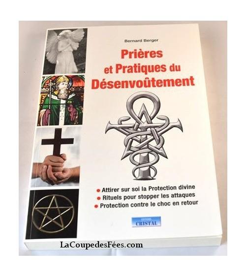 Prières et pratiques du désenvoutement