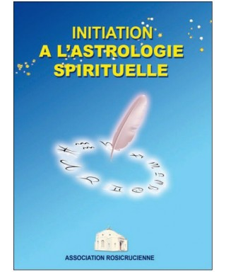 Initiation à l'astrologie spirituelle