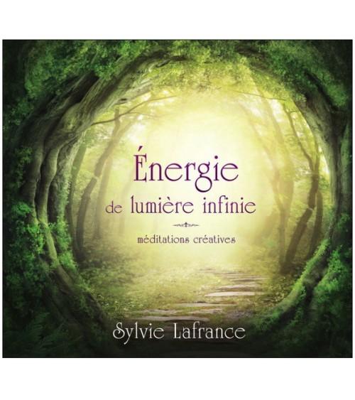 Energie de lumière infinie - Méditations créatives