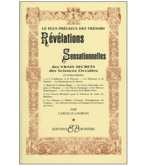 Revelations Sensationnelles Des Vrais Secrets Sciences Occultes