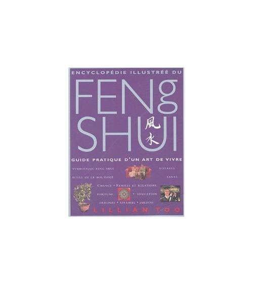 Encyclopédie Illustrée du Feng Shui