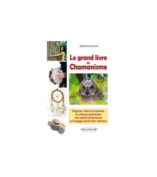 Le Grand livre du Chamanisme