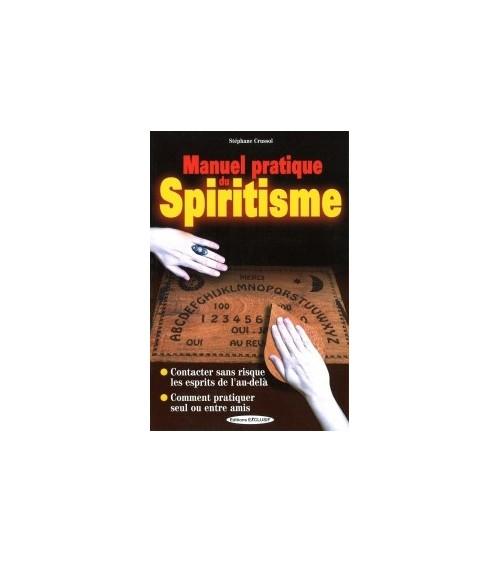 Manuel pratique du Spiritisme