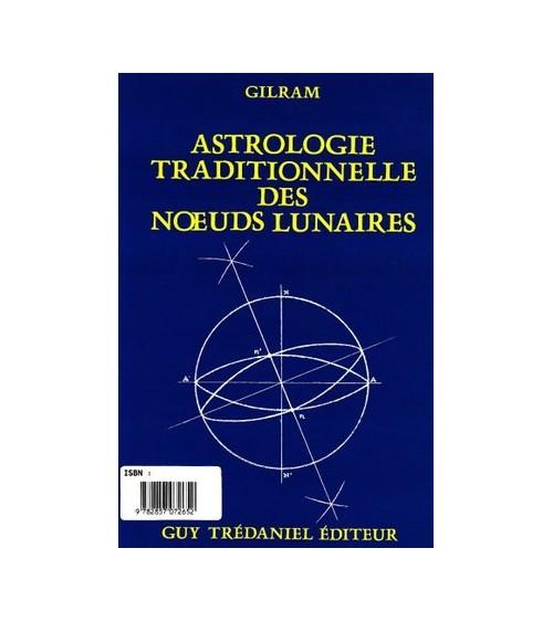 Astrologie traditionnelle des noeuds lunaires