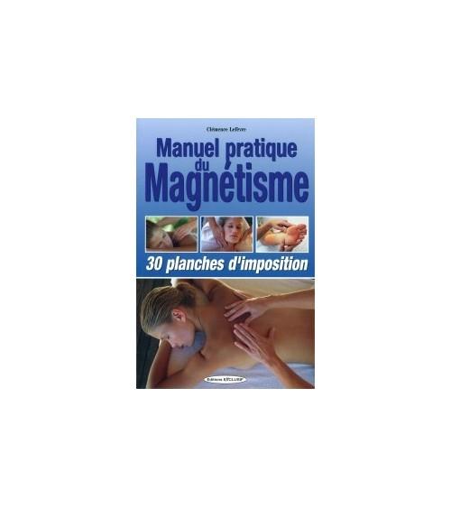 Manuel pratique du magnétisme