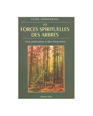 LES FORCES SPIRITUELLES DES ARBRES