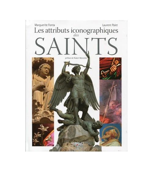 Les attributs iconographiques des saints