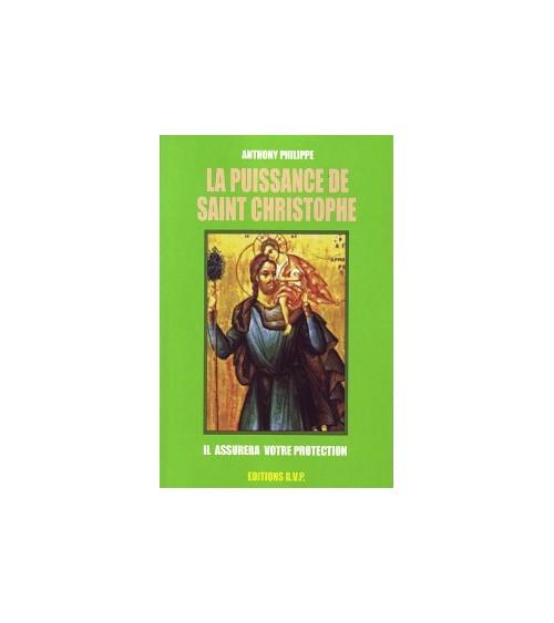 La Puissance de Saint Christophe