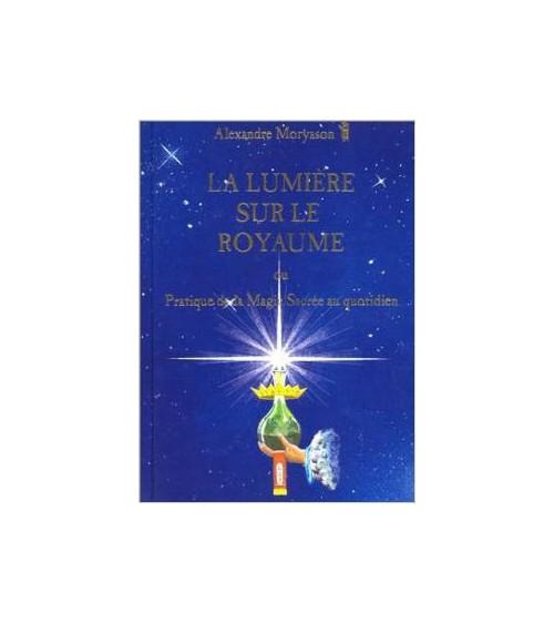 La Lumière sur le Royaume