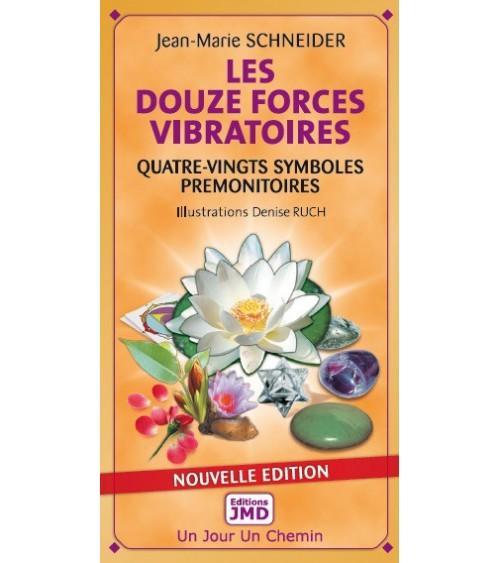 Jeu des Douze Forces Vibratoires
