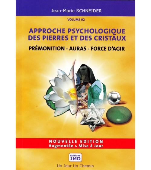 Approche Psychologique des Pierres et des Cristaux vol 2