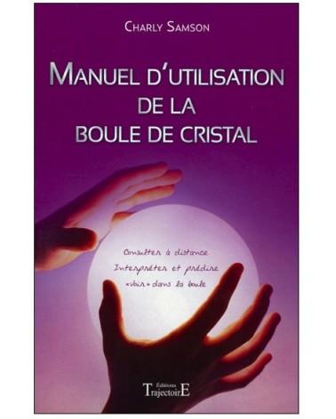 Manuel Boule de Cristal