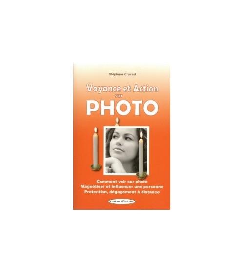 Voyance et Action sur photo