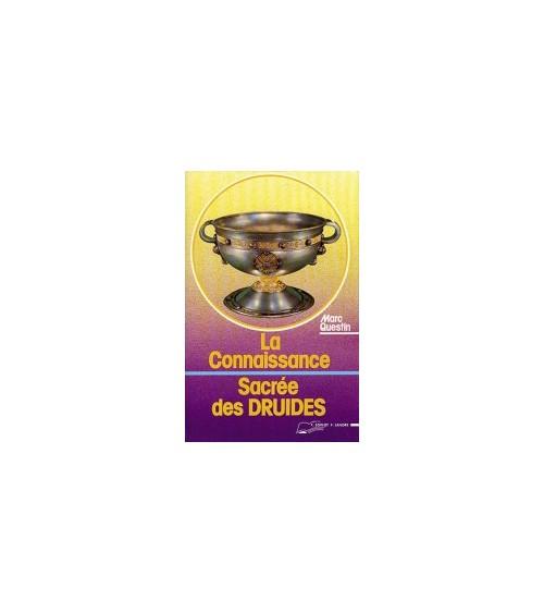 La connaissance sacrée des Druides