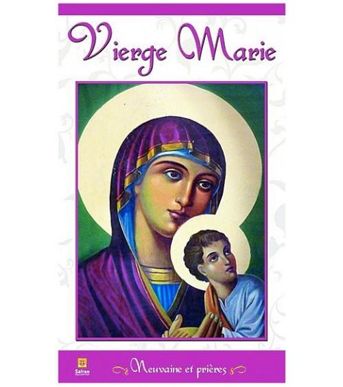 Vierge Marie - Neuvaine et prières