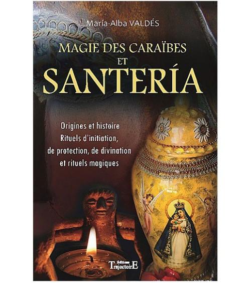 Magie des Caraïbes et Santeria