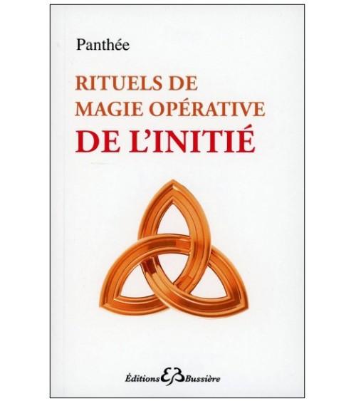 Rituels de magie opérative de l'initié