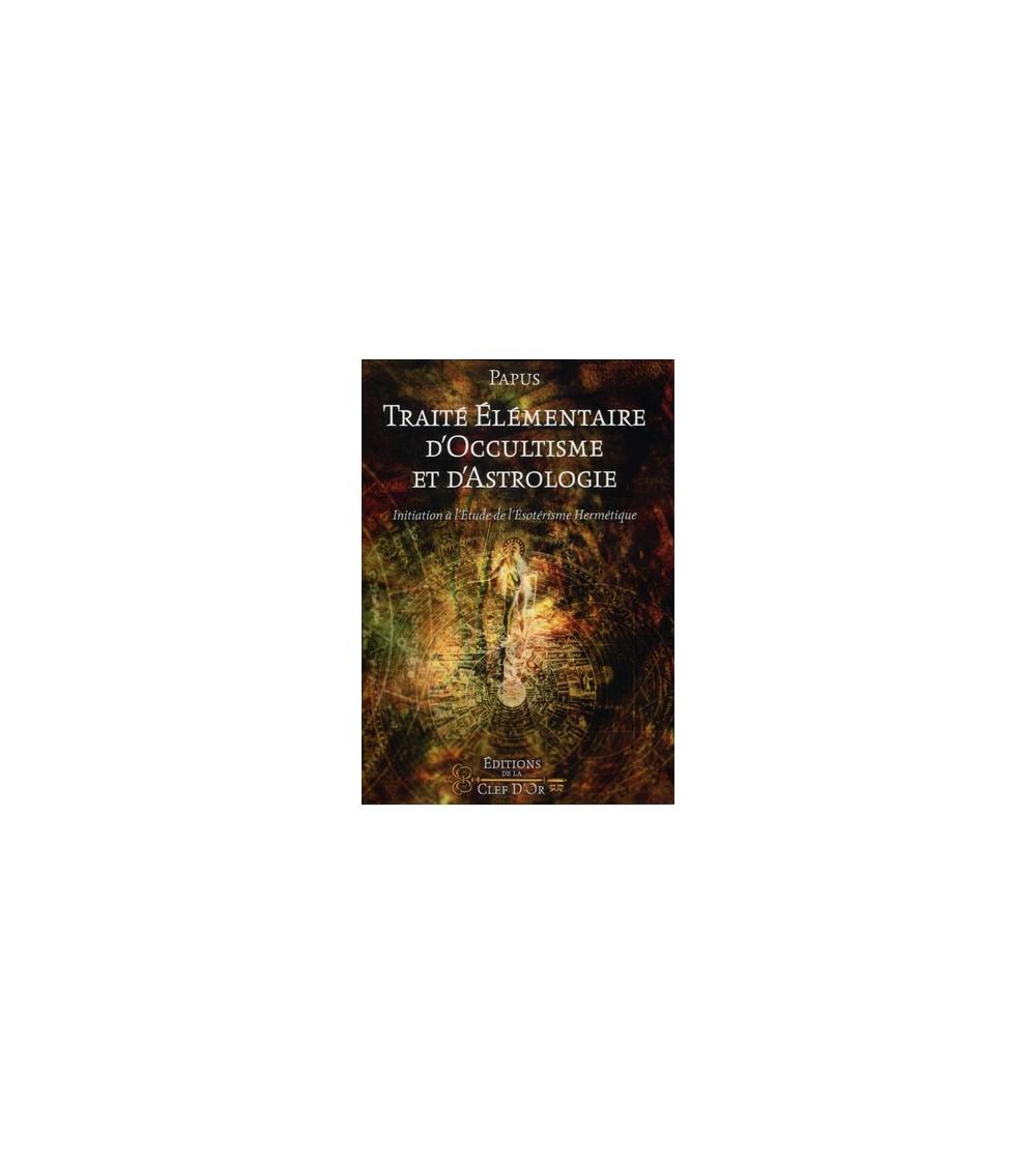 Traité élémentaire d'occultisme et d'astrologie