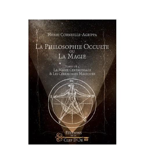 La philosophie occulte ou la magie - Tomes 3 et 4
